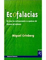 Ecofalacias: De Como Las Multinacionales SE Apoderan Del Discurso Del Ambiente