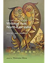 The Oxford Anthology of Writings from North-East India - Poetry and Essays: 2