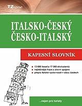 Italsko-český/ česko-italský kapesní slovník (Italian Edition)