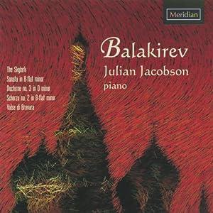 【クリックで詳細表示】Balakirev, Jacobson : Balakirev: the Skylark/Sonata - 音楽