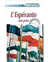 L'Esperanto Sans Peine (Methode Quotidienne Assimil)