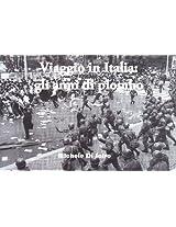Viaggio in Italia - gli anni di piombo