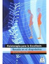 fisioterapia para la escoliosis basada en el diagnóstico / physiotherapy for scoliosis based on diagnosis