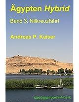 Nilkreuzfahrt: Der persönliche Reiseführer (Ägypten Hybrid 3) (German Edition)