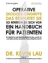 Operative Skoliose-Eingriffe - das erwartet Sie - so bereiten Sie sich vor: Ein Handbuch für Patienten
