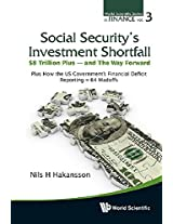 Social Securitys Investment Shortfall (World Scientific Series in Finance)