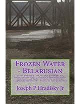 Frozen Water - Belarusian