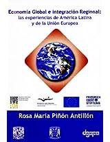 La Economía Global e Integración Regional: las experiencias de América Latina y de la Unión Europea (Spanish Edition)