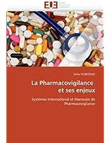 La Pharmacovigilance Et Ses Enjeux (Omn.Univ.Europ.)