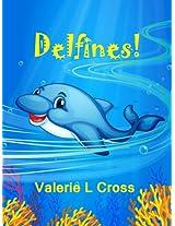 ¡Delfines! Libro para niños; Extraordinarias Imágenes y Divertidas Curiosidades sobre los Delfines