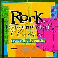 Rock Instrumental Classics 3: 70's