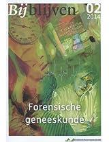 Bijblijven nr. 2 - 2014 - Forensische geneeskunde