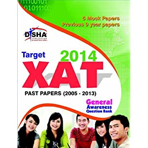 Target New XAT 2014 (Past Papers 2005 - 2013 + 5 Mock Tests + General Awareness)