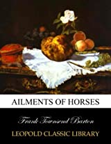 Ailments of horses
