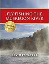Fly Fishing Muskegon River