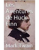 Les Aventures de Huck Finn (French Edition)