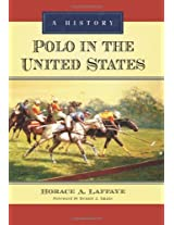 Polo in the United States: A History