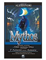 Mythos: (con inserti audio) (Italian Edition)