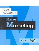 Hacer Marketing/ Marketing (Pocket Management)