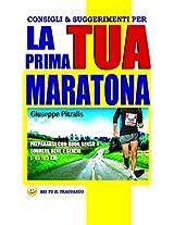 Consigli & suggerimenti per la tua prima maratona