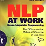 NLP at Work (along with Free 'Introducing NLP' by Sue Knight)