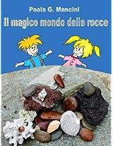 Il magico mondo delle rocce