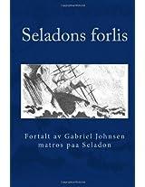 Seladons forlis: Fortalt av Gabriel Johnsen, matros paa Seladon