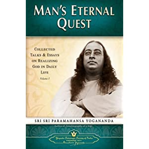 Man's Eternal Quest: Collected Talks and Essays on Realizing God in Daily Life: 1