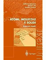 Atomi, Molecole e Solidi: Esercizi risolti (UNITEXT)