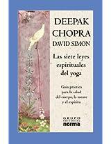 Las Siete Leyes Espirituales Del Yoga / The Seven Spiritual Laws of Yoga