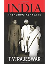India The Crucial Years
