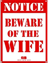 Beware of Wife Heavy Metal Sign - red & white