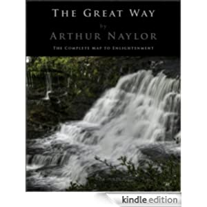 THE GREAT WAY - THE COMPLETE MAP TO ENLIGHTENMENT