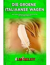 Die Groene Italiaanse Wagen