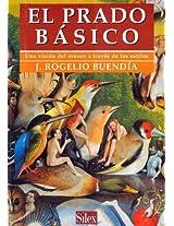 El Prado basico (Spanish Edition)