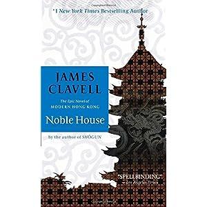 Noble House (James Clavell's Asian Saga)