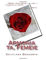 Armonia Ta, Femeie