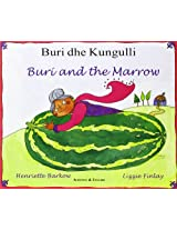 Buri and the Marrow in Albanian and English (Folk Tales)
