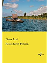 Reise durch Persien (German Edition)
