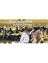 Ride, Sally Ride! A Cowboy Chatter Article (Cowboy Chatter articles)