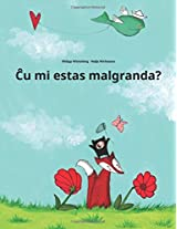 Cu Mi Malgrandas?: Bilda Rakonto De Philipp Winterberg Kaj Nadja Wichmann