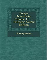 Linguo Internacia, Volume 11...