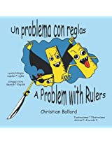Un problema con reglas: A Problem with Rulers