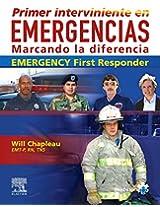 Primer Interviniente en Emergencias/ Emergency First Responder: Marcando La Diferencia / Making the Difference