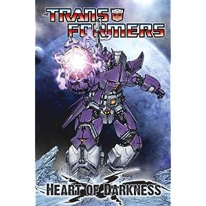 【クリックでお店のこの商品のページへ】Heart of Darkness (Transformers): Ulises Farinas, Dan Abnett, Andy Lanning, Andy Schmidt, Carlos Guzman: 洋書