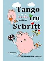 Tango im Schritt: In Sachen Liebe (German Edition)