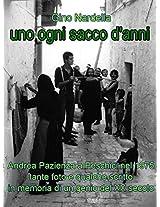 Uno Ogni Sacco d'Anni (Italian Edition)