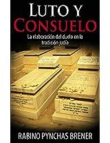 Luto y Consuelo: La elaboración del duelo en la tradición judía (Spanish Edition)