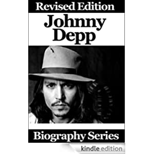 Celebrity Biographies - Johnny Depp - Biography Series - Revised Edition