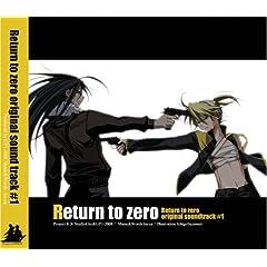 【クリックでお店のこの商品のページへ】クウヤ, ku-ya, 鈴鳴いちご : Return to zero original sound track #1 - 音楽